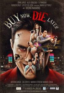 122515 Buy Now Die Later poster