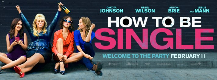 how to be single movie banner