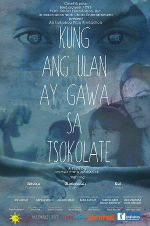 cinefilipino 2016 kung ang ulan ay gawa sa tsokolate poster